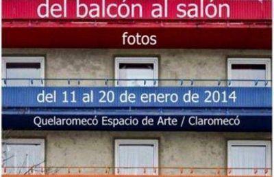 """Del balcón al Salón"" se exhibe en Quelaromecó"