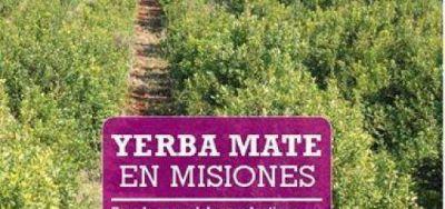 Presentaron un libro sobre la Yerba Mate y la producci�n cooperativista
