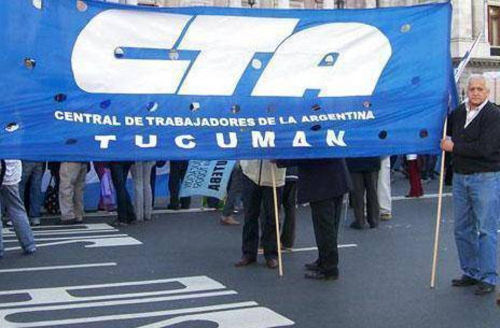 La CTA Tucumán adhiere a la Jornada Nacional de Lucha que comenzará este miércoles