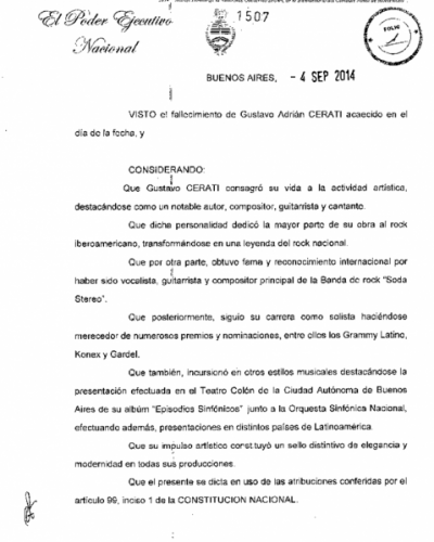 La Presidente decret� dos d�as de duelo nacional por la muerte de Gustavo Cerati