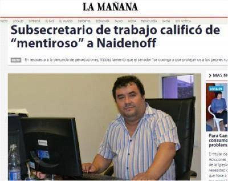 Sindicato Madedero denunció que Subsecretario de Trabajo no inspecciona nada. Es un inútil. Sólo hace politiquería barata