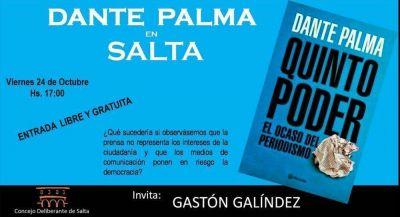 """El periodista Dante Palma presentará en Salta su último libro """"El quinto poder"""""""