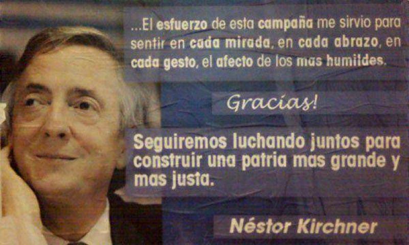 """Kirchner agradece con afiches el respaldo electoral y promete """"seguir luchando para una patria más justa"""""""
