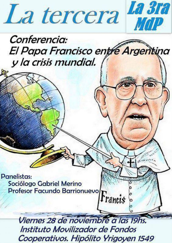 El Papa Francisco, entre Argentina y la Crisis Mundial