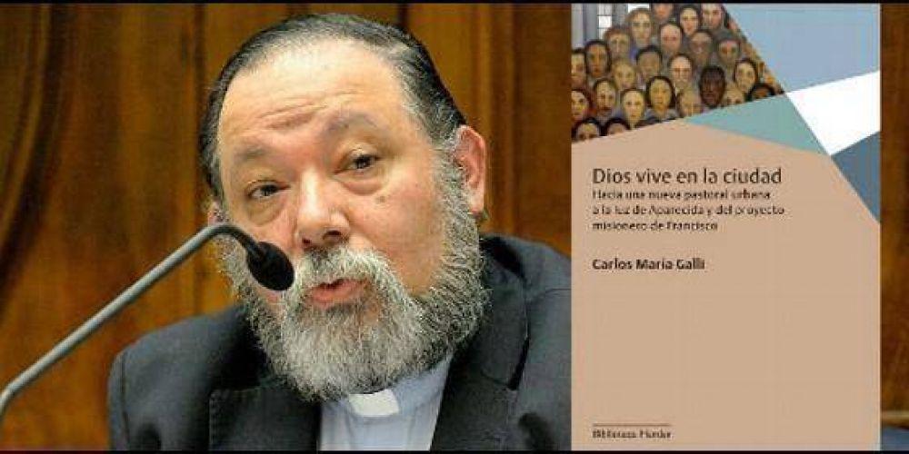 El padre Galli presentó en Roma un libro sobre la nueva pastoral urbana