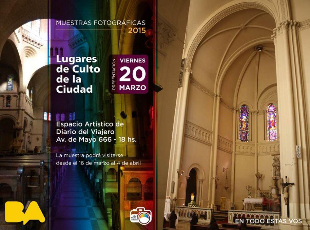 """Inauguración de la muestra fotográfica """"Lugares de culto de la Ciudad"""""""