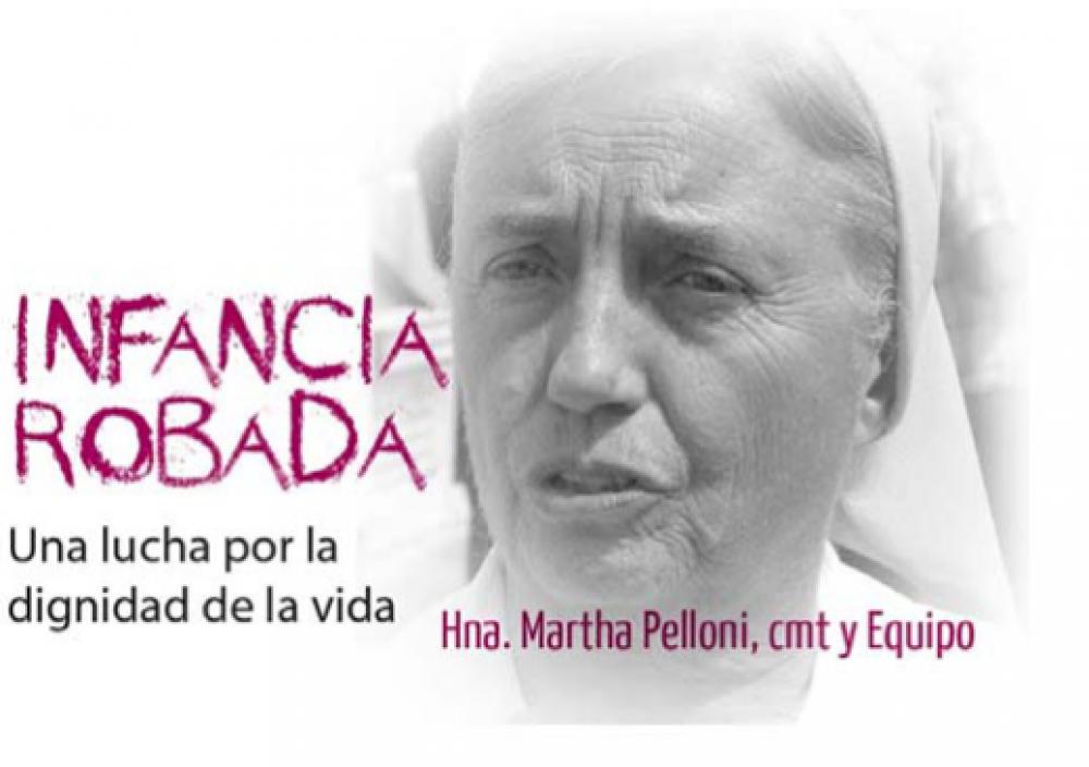 La Hna Martha y su lucha por la dignidad de la vida