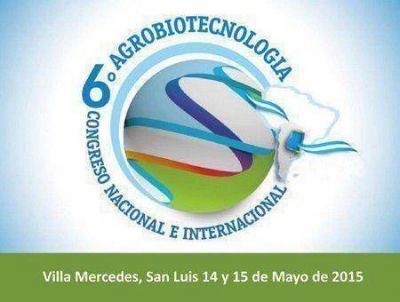 Comenzó el 6to Congreso de Agrobiotecnología