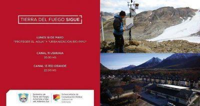 """Nuevo episodio de """"Tierra del Fuego Sigue"""": Urbanización Río Pipo"""