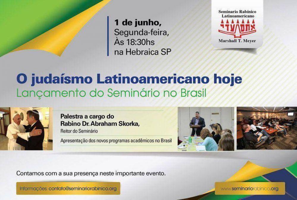 Brasil: Seminario Rabínico Latinoamericano comenzará sus actividades en San Pablo la próxima semana