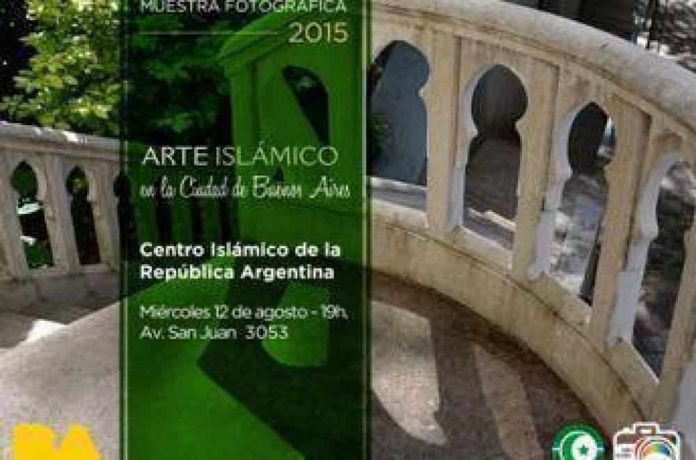 Muestra fotográfica sobre el arte islámico en la ciudad de Buenos Aires