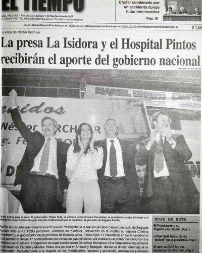 Un d�a como hoy, pero del a�o 2005, visit� esta ciudad el presidente N�stor Kirchner