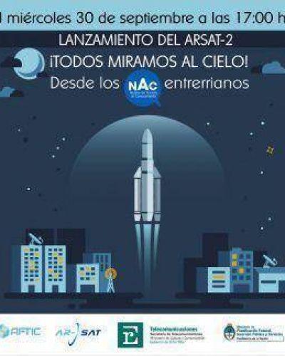 Este miércoles podrá verse el lanzamiento del Arsat 2 en los NAC de la provincia