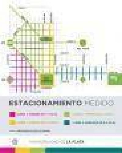 La Plata: El Estacionamiento Medido vuelve a su horario habitual