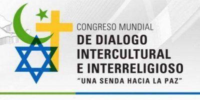 Políticos, sindicalistas y religiosos participarán de un congreso mundial de diálogo intercultural e interreligioso
