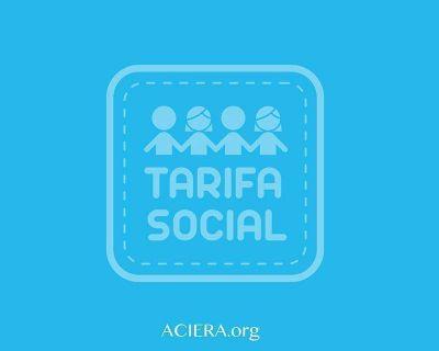 ACIERA y la Tarifa Social
