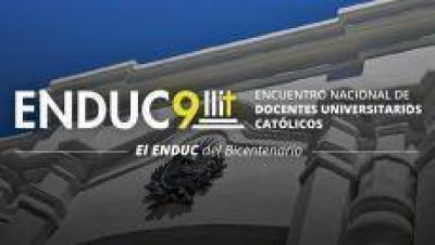 Tucumán recibe el Encuentro Nacional de Docentes Universitarios Católicos