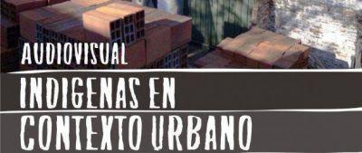 """Conapi presenta documental: """"Indígenas en contexto urbano"""""""