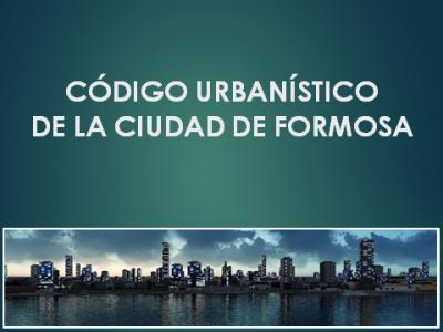 Presentan este lunes la actualización del Código Urbanístico para la ciudad