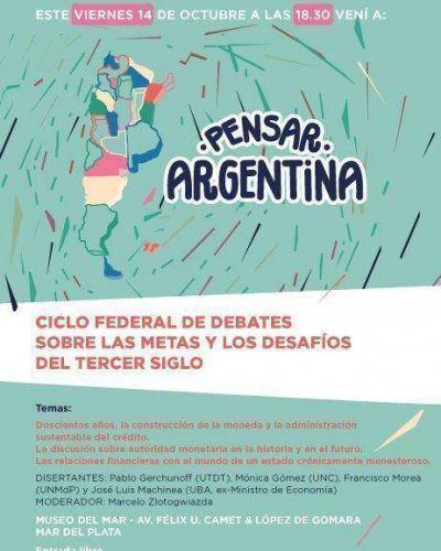 Llega a Mar del Plata el ciclo federal de debates �PENSAR ARGENTINA�
