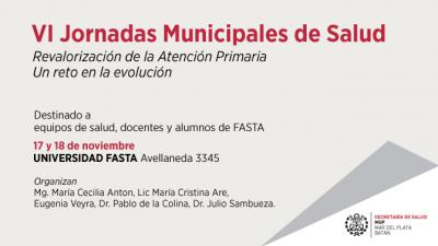 Se realizará la VI jornada de Atención Primaria en FASTA