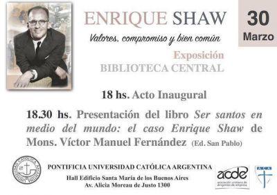 Se hará una exposición inspirada en Enrique Shaw