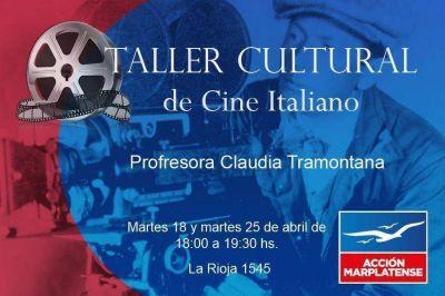 [#Cultura] Taller sobre cine italiano en Acción Marplatense