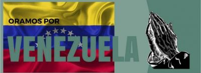 Unámonos oración por Venezuela
