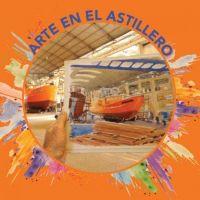 """""""Arte en el astillero"""", el próximo domingo y a beneficio de la Escuela N°16"""