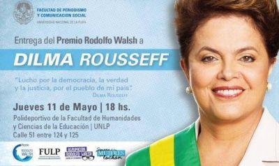 Dilma Rousseff recibirá un premio por parte de la Facultad de Periodismo