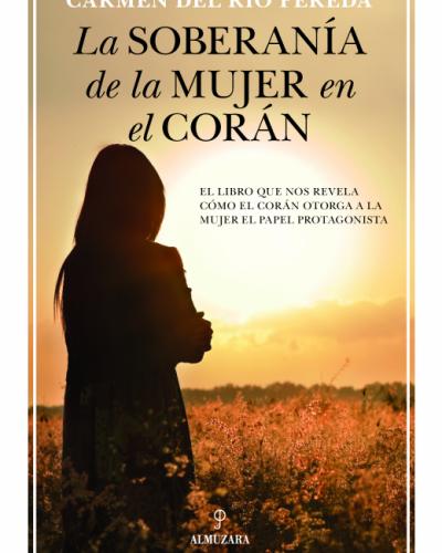 Conferencia: La Soberanía de la Mujer en el Corán
