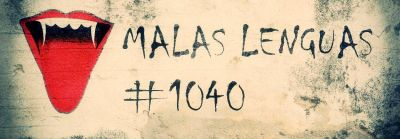 Malas lenguas 1040