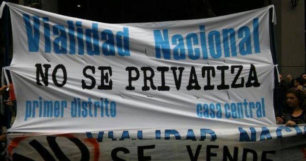 Trabajadores de Vialidad protestaron contra la privatización y contra la venta del predio del organismo