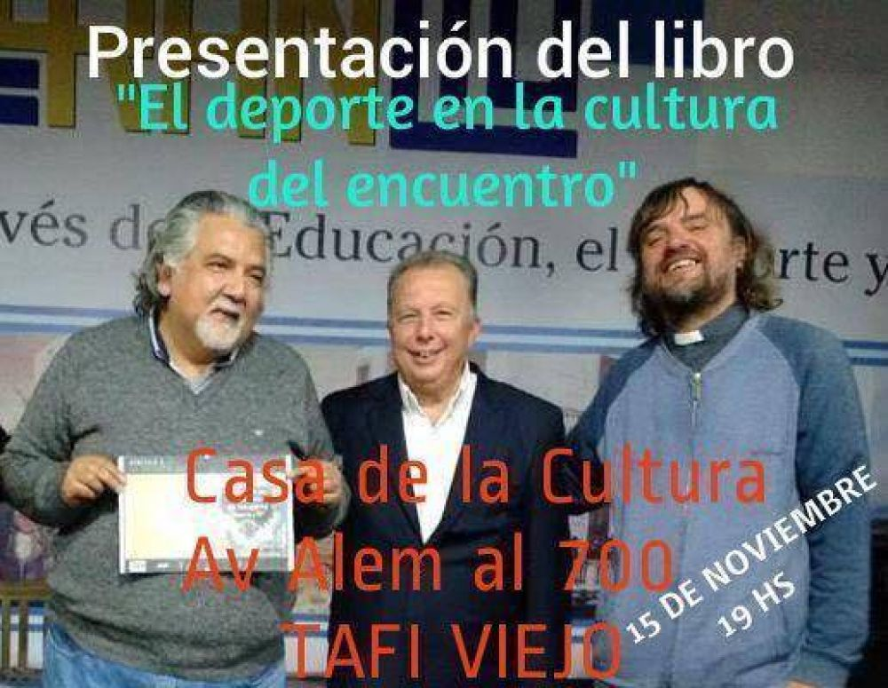 El Padre Pepe y Víctor Lupo viajan a Tucumán