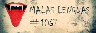 Malas lenguas 1067