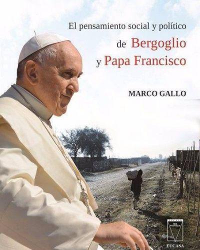 """UCASAL presenta """"El pensamiento Social y Político de Bergoglio y Papa Francisco"""""""