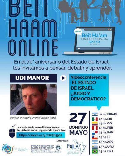 Dialogo sionista con Udi Manor en video conferencia: El Estado de Israel, ¿Judío y democrático?