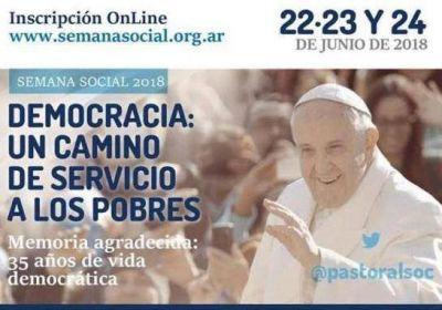 Dedicarán la Semana Social a los 35 años de vida democrática
