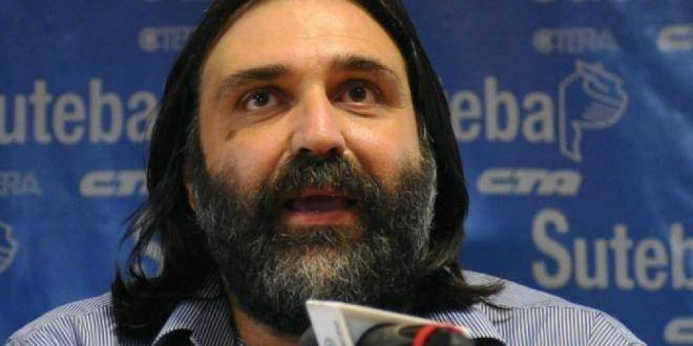 Baradel recibió 43 amenazas desde que Macri y Vidal están en el poder