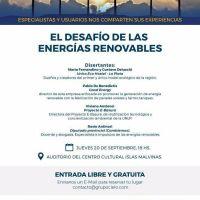 Con entrada libre y gratuita, debatirán sobre energías renovables en el Centro Cultural Islas Malvinas