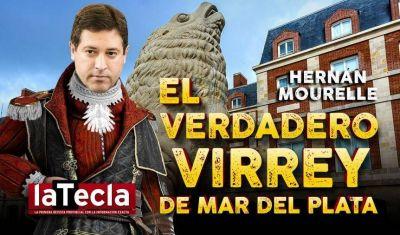Mar del Plata en manos de un Virrey
