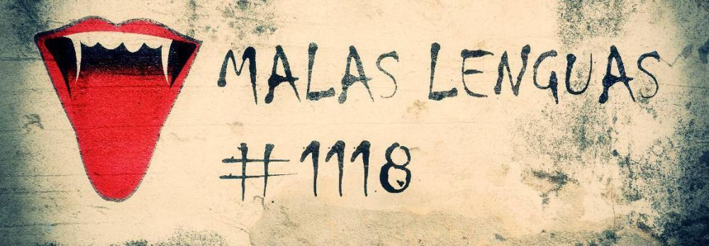Malas lenguas 1118