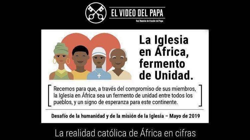 """El Video del Papa para mayo: """"La Iglesia en África sea fermento de unidad"""""""