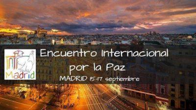 La Paz une, Madrid acoge: Encuentro Internacional por la Paz - septiembre 2019