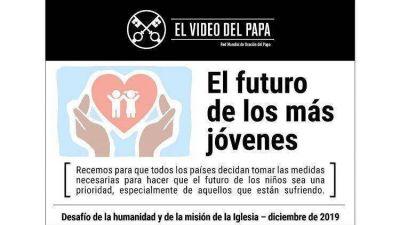 El Video del Papa. Este mes recemos por los niños marginados y abusados