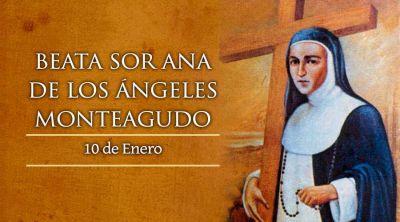 """Hoy celebramos a Sor Ana de los Ángeles, llamada """"Beata de la Iglesia"""" por Juan Pablo II"""