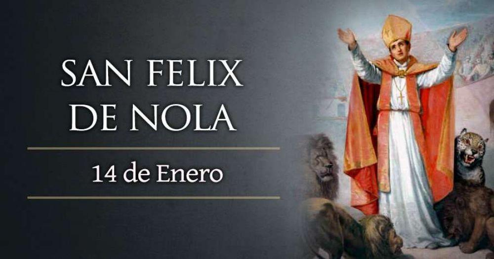 Hoy es la fiesta de San Felix de Nola, mártir