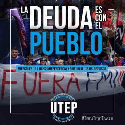 """La UTEP se movilizará el 12 de febrero contra el FMI: """"La deuda es con el Pueblo"""""""