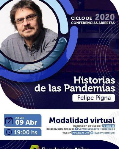 Atilra brinda este jueves la conferencia abierta Historia de las Pandemias, con Felipe Pigna