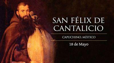 Hoy es la fiesta de San Félix, el capuchino de la alegría
